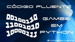 Games em Python - Objetos Básicos do Jogo