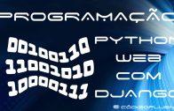 Aula 20 – Testes automatizados no django – Visão geral e revisão