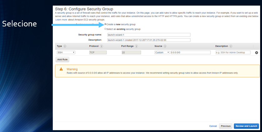 Selecione Create a new security group