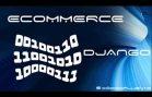 Aula 01 – Loja Virtual – Ecommerce – Django