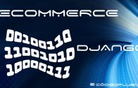 Aula 02 – Loja Virtual – Ecommerce – Django